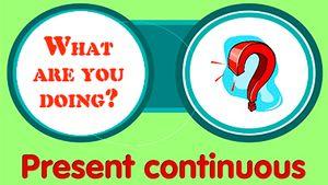 Present Continuous — формирование и использование