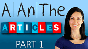 Когда используются артикли A / An — общие правила