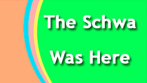What is the Schwa — /ə/