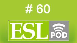 ESLpod: «Getting a Haircut» — 60 — аудио и текст с переводом