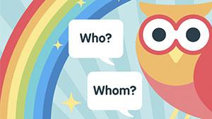 Примеры Who — Whom с переводом