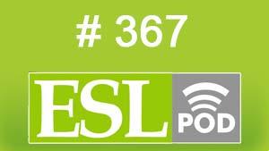 ESLpod: «Going into the Military» 367 –  аудио и текст с переводом