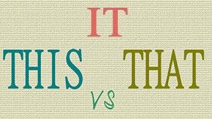 Как правильно использовать That — It — This — примеры